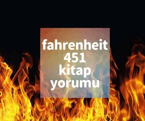 Fahrenheit 451 - Kitap incelemesi