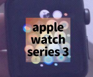 apple watch series 3 yorumları