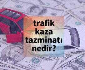 Trafik Kazası Nedeniyle Tazminat Davası Nedir?
